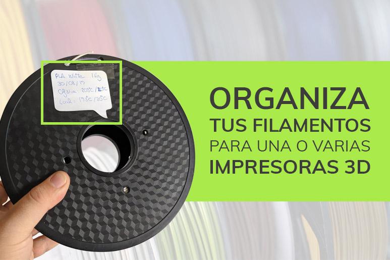 blog_organiza_tus_filamentos_para_varias_impresoras3D_1